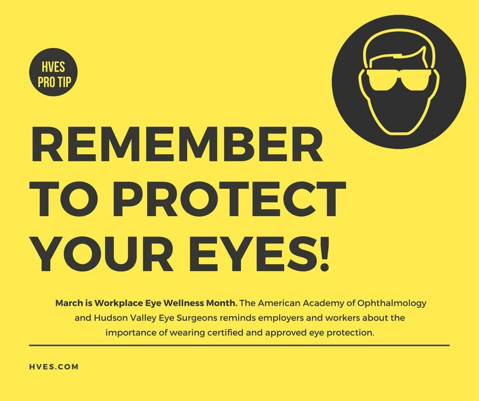 Remember to protect your eyes