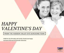 Happy Valentine's Day from Hudson Valley Eye Surgeons